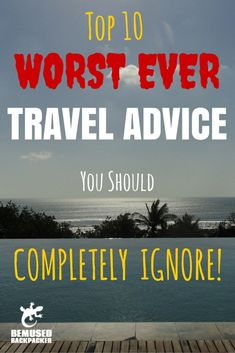 Everyone gets advice when they announce they are going on a gap year or backpacking trip, but not all of it is good! Here are the top 10 WORST pieces of travel advice! Travel Goals, Travel Advice, Travel Tips, Travel Hacks, Travel Articles, Travel General, Travelling Tips, Future Travel, Travel Information