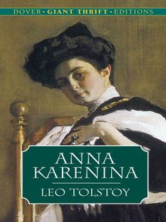Anna Karenina by Leo Tolstoy  Tolstoy's tumultuous tale of passion and self-discovery marks a turning point in the author's career. His compelling, emotional saga recounts the effects of nonconformist behavior — a society woman's adulterous affair and a landowner's unconventional quest for a meaningful existence — against a backdrop of late 19th-century Russia.  #classiclit #doverthrift #leotolstoy #tolstoy #classiclit #doverthrift #leotolstoy #tolstoy
