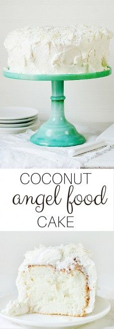 Seriously Amazing Coconut Angel Food Cake. You will NEVER make a regular angel food cake again!