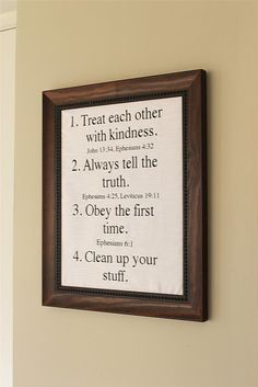 House rules with Bible verses.-  I made a version of this using those 4 rules with #4 saying Clean up your messes. I used Eph.4:25 and Matthew 5:37 for #2. The others I kept the same.