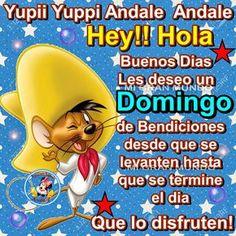 Hey!!Hola   Buenos dias les deseo   un Domingo de bendiciones   desde que se levanten   hasta que se termine   el dia   Que lo disfrut...