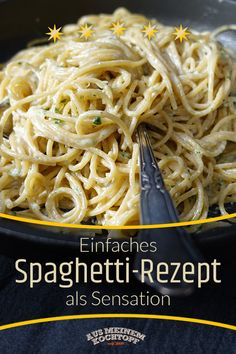 Einfaches Spaghetti-Rezept als Sensation? – Spaghetti in Käsecreme You absolutely need it! A very simple spaghetti recipe with cheese cream! So simple, almost a SENSATION. Super Spaghetti Recipe, Rigatoni, Cheese Recipes, Potato Recipes, Food Items, Macedonia, The Best, Macaroni And Cheese, Veggies