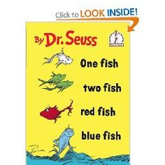 """""""One Fish Two Fish Red Fish Blue Fish"""" by Dr. Seuss"""