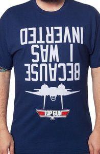 be3aba18 I Was Inverted Top Gun Shirt Top Gun Quotes, Top Gun Party, Wwe Shirts
