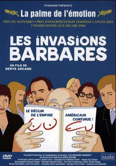 Les invasions barbares (Canada-France / 2003)
