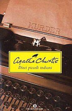 """""""Dieci piccoli indiani"""" Agatha Christie."""
