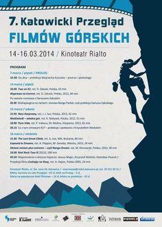 7. Katowicki Przegląd Filmów Górskich  14-16 marca (2014)  http://rialto.katowice.pl/wydarzenia/?type=Cykl&eventId=91