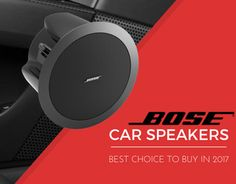 Best Bose Car Speakers for Your Car in 2017  http://caraudiodetail.com/best-bose-car-speakers-2017/  #BestBoseCarSpeakers2017 #BestBoseCarSpeakers