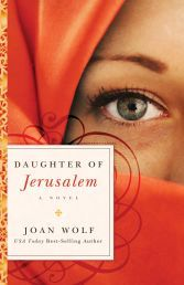 """DAUGHTERS OF JERUSALEM by JOAN WOLF J. """"In Daughter of Jerusalem, readers will quickly identify with Mary Magdalene - a woman of deep faith who used her wealth and influence to serve Jesus. Available from CUM Books."""