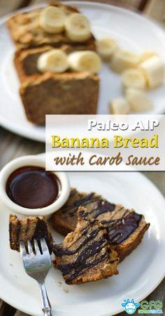 Paleo Banana Bread with Carob Sauce (AIP and Egg Free)  | https://www.grassfedgirl.com/paleo-banana-bread/