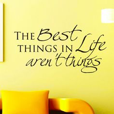 Vinyl Wall Decals The best things in life aren't by WisdomDecals