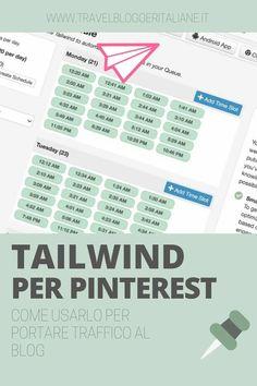 Tailwind per Pinterest: come usarlo per portare traffico al blog Pinterest Marketing, Social Media Tips, Writing Tips, Android Apps, Digital Marketing, Insight, Blogging, Ads, Magazine