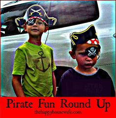 Pirate Fun Round Up - ideas, freebies, and fun Pirate Activities, Fun Activities For Kids, Pirate Day, Pirate Birthday, Pirate Theme, 5th Birthday, Holidays With Kids, Home Schooling