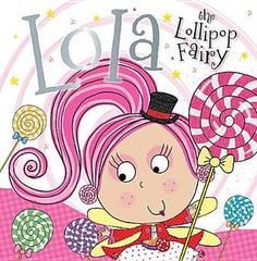Lola the Lollipop Fairy for mystery reader & lollipops for the class.