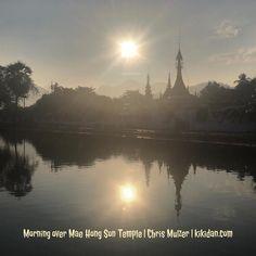 #TrainerTrack Tag 11: Morning over Mae Hong Son Temple. #devine #bestholiday #temple #sunrise #lake #chrismulzer #nlp #kikidan