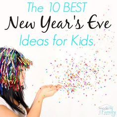 10 New Year's Eve Ideas for kids!