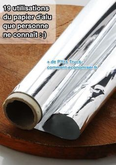 Le papier d'alu ne sert pas qu'à emballer vos restes ! Il a plein d'utilisations que personne ne connaît. Et nombreuses sont celles qui ne sont pas liées à la cuisine. Découvrez l'astuce ici : http://www.comment-economiser.fr/19-utilisations-incroyables-du-papier-d-aluminium.html?utm_content=bufferf6413&utm_medium=social&utm_source=pinterest.com&utm_campaign=buffer