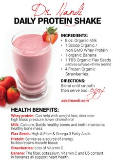 Dr. Nandi's Daily Protein Shake Recipe Organic Milk, Whey Protein, Banana, Strawberries & Flax Seeds.