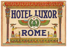 ITALY ROME / Roma - Hotel Luxor   by Luggage Labels by b-effe