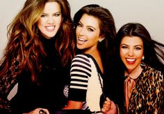 Kardashians, dont care what anybody else has to say...i LOVE them!