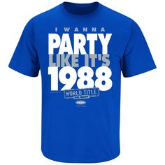 LA Dodgers Fans. I Wanna Party Like It's 1988. T-Shirt