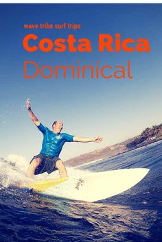 Surf Guide Costa Rica  #costarica #dominical #surftrips