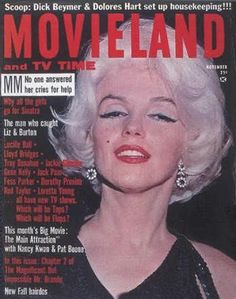 Movieland magazine 11-1962. Front cover photo of Marilyn Monroe. ~ Pinned by Nathalie Gobbe, during the period of 1960 to 1962.