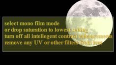 How to Photograph the Moon, tutorial for video and still images