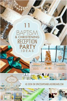 11 Baptism and Christening Reception Party Ideas