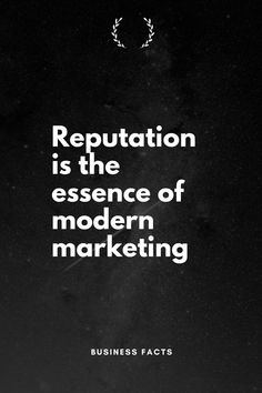 Reputation is the essence of modern marketing. - Reputation is the essence of modern marketing. Reputation is a big part of running a modern busin - Good Quotes, Genius Quotes, Life Quotes, Change Quotes, Wisdom Quotes, Entrepreneur Motivation, Business Motivation, Business Quotes, Business Tips