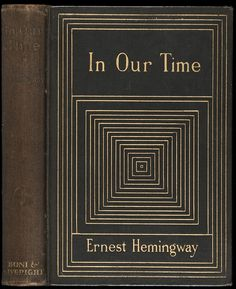 In Our Time Ernest Hemingway. New York