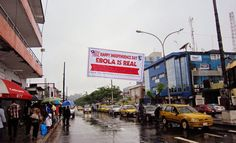 This photo shows a sign celebrating Independence day in Monrovia city. It is quite depressing.
