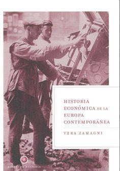 Vera Zamagni: Historia económica de la Europa contemporánea (Crítica)