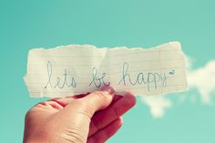 Let's be happy!