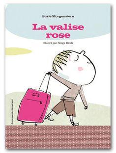 """La valise rose"", Susie Morgenstern, illustration Serge Bloch (Gallimard)"