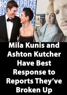 Mila Kunis and Ashton Kutcher Have Best Response to Reports They've Broken Up