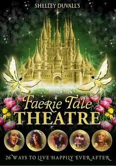 Shelley Duvall's Faerie Tale Theater