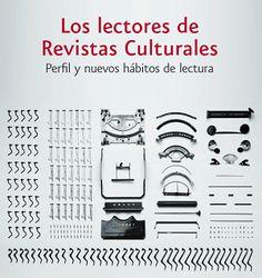 """Informe de ARCE sobre """"Los lectores de revistas culturales. Perfil y nuevos hábitos de lectura""""."""