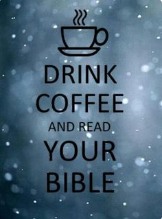 Coffee and Bibles