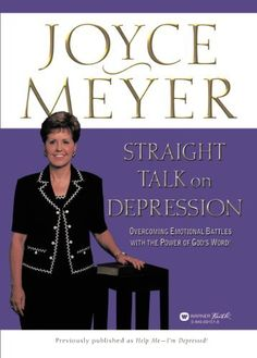 Straight Talk on Depression: Overcoming Emotional Battles with the Power of God's Word! by Joyce Meyer, http://www.amazon.com/dp/B001MSVSCS/ref=cm_sw_r_pi_dp_P.jRsb1TK99E1