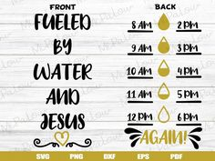 Fueled by Water and Jesus SVG, funny water bottle svg , Drink up Water svg, Water Tracker Refill SVG Funny Water Bottle, Water Bottle Tracker, Daily Water Intake, Cricut Tutorials, Cricut Ideas, Water Fasting, Circuit Projects, Weight Loss Smoothies, Drinking Water