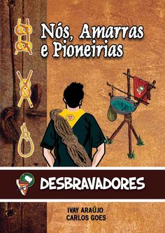 Manual de Nós, Amarras, Pioneirias e Jogos diversos