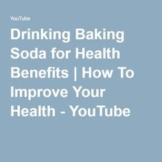 Drinking Baking Soda for Health Benefits   How To Improve Your Health - YouTube