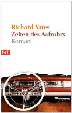 Flow 1: Richard Yates: Zeiten des Aufruhrs