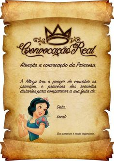 Convite Pergaminho: Branca de Neve Snow White Birthday, Maria Clara, Sofia Party, Ideas Para Fiestas, Princess Party, Holidays And Events, Beauty And The Beast, Party Themes, Birthday Parties