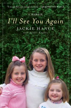 'I'll See You Again': Jackie Hance's tragic story of loss and redemption