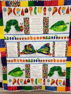 The Very Hungry Caterpillar Quilt:   Rose.....get on it!  Lol not just a quilt a poster it could be