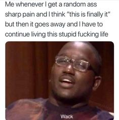 Hate it when that happens. Check out these 500 Incredibly Funny Memes Pictures about Life, Work, School and Relationships. Guaranteed to make you Laugh! New Memes added every day! Pewdiepie, Dankest Memes, Funny Memes, Funniest Memes, Silly Memes, Spooky Memes, Funny Comedy, Comedy Memes, Pranks