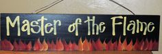 BBQ Sign...Master of the Flame by Twiddlebugz on Etsy, $12.00