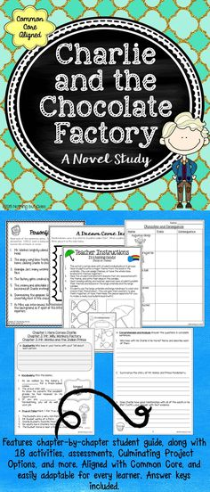 This 96-page novel study for Charlie and the Chocolate Factory by Roald Dahl features all of the essentials you need for a fun but effective unit. You will love the easy-to-use, student-friendly format. Questions and activities are Common Core-aligned, and will provoke deeper thinking and thoughtful discussions.